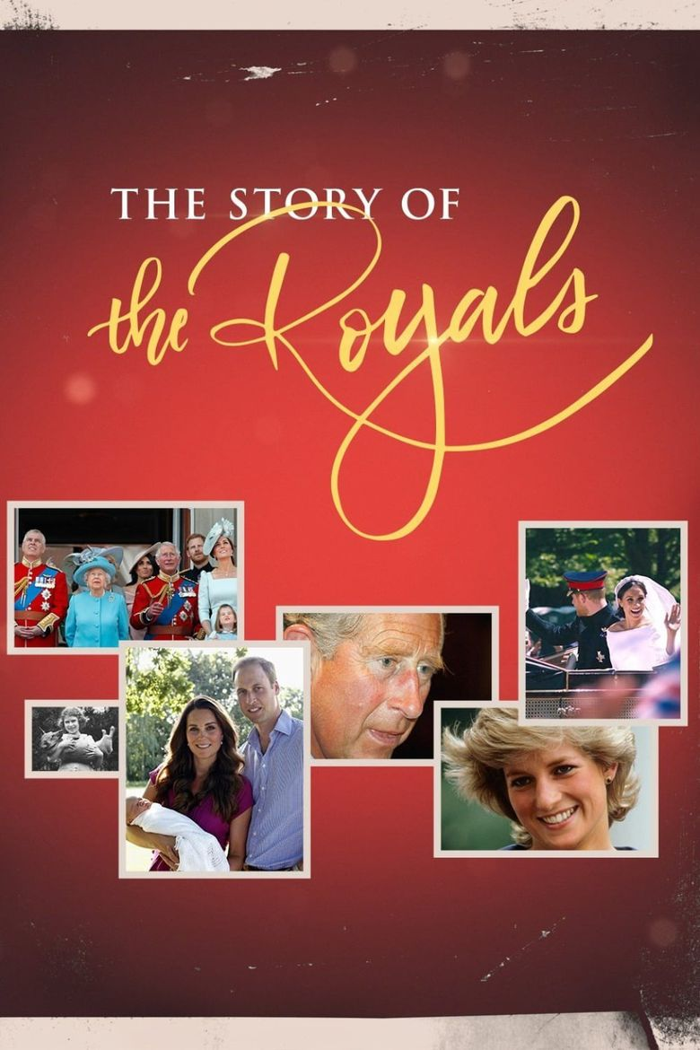The Story of the Royals Poster