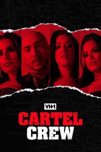 Cartel Crew Poster
