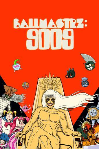 Ballmastrz: 9009 Poster