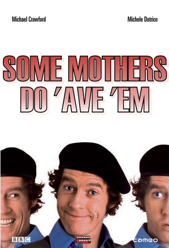 Some Mothers Do 'Ave 'Em Poster
