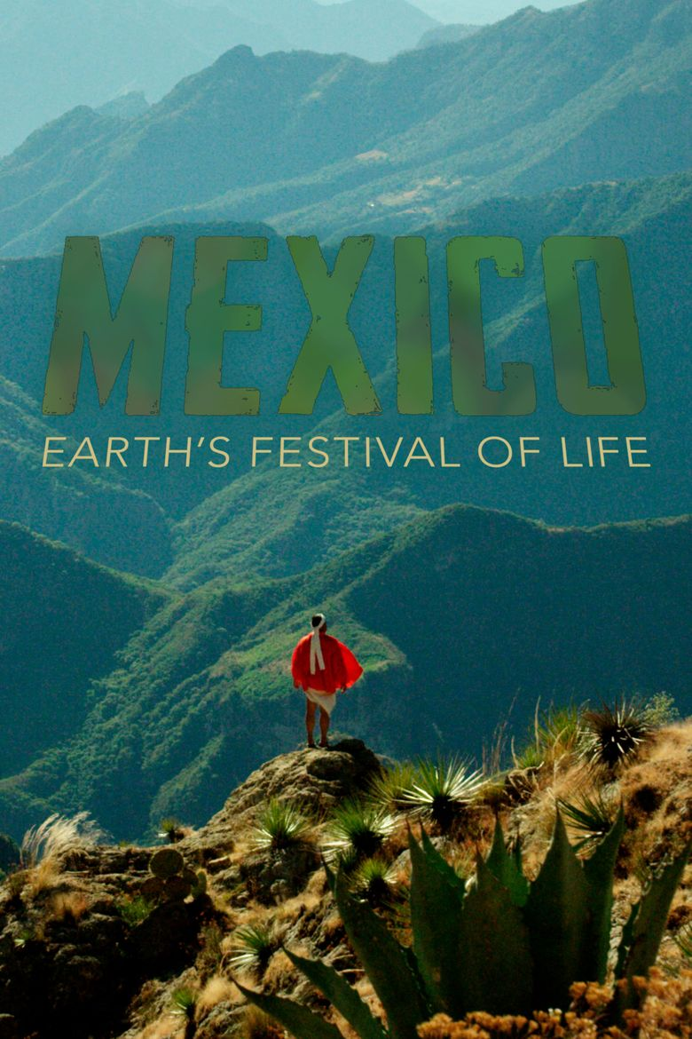 Mexico: Earth's Festival of Life Poster