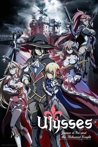 Ulysses: Jeanne d'Arc and the Alchemist Knight Poster