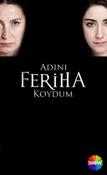 I Named Her Feriha Poster