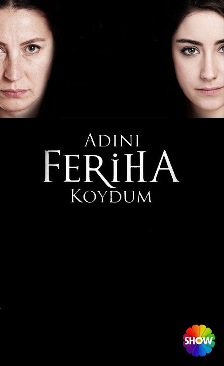 I Named Her Feriha - Where to Watch Every Episode Streaming
