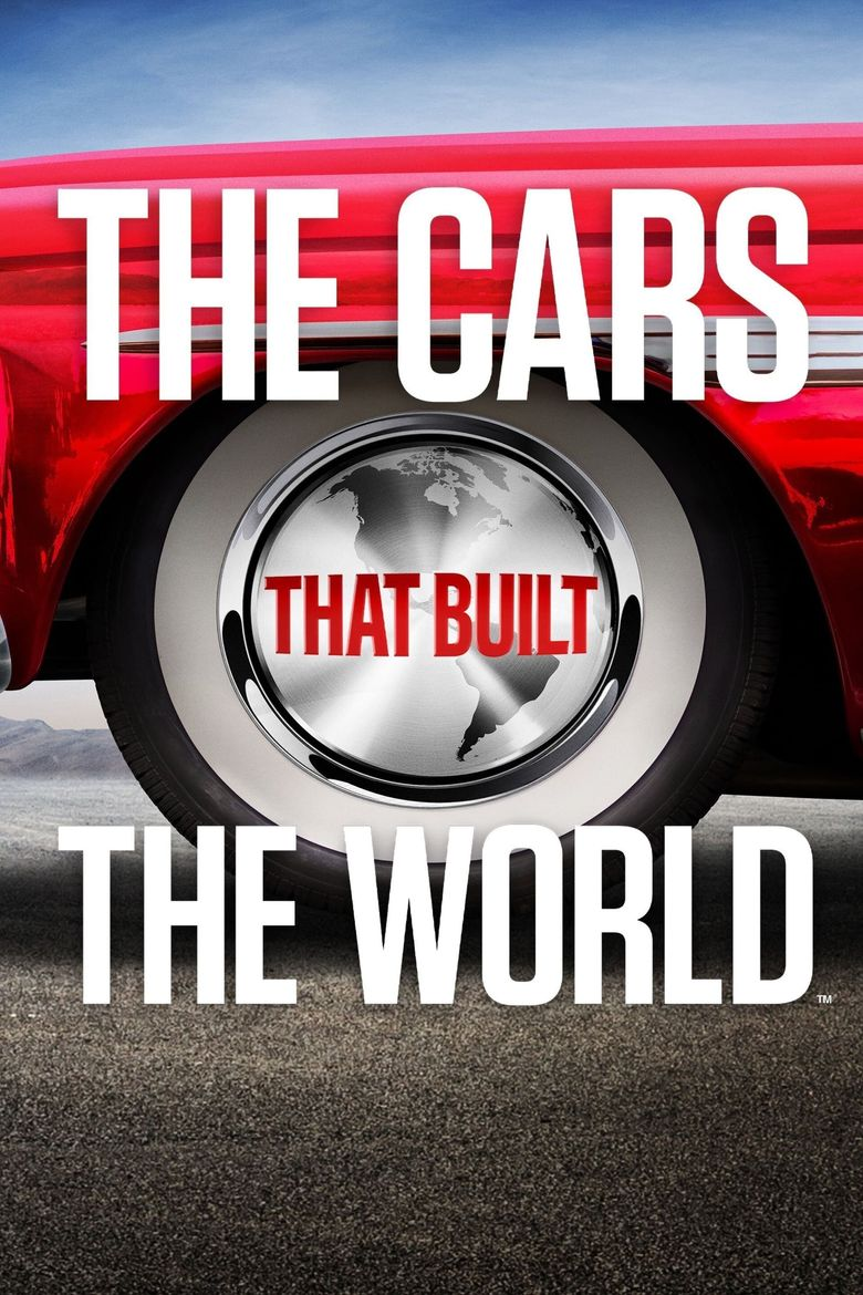 The Cars That Made the World Poster