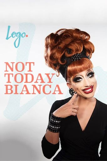 Not Today Bianca Poster