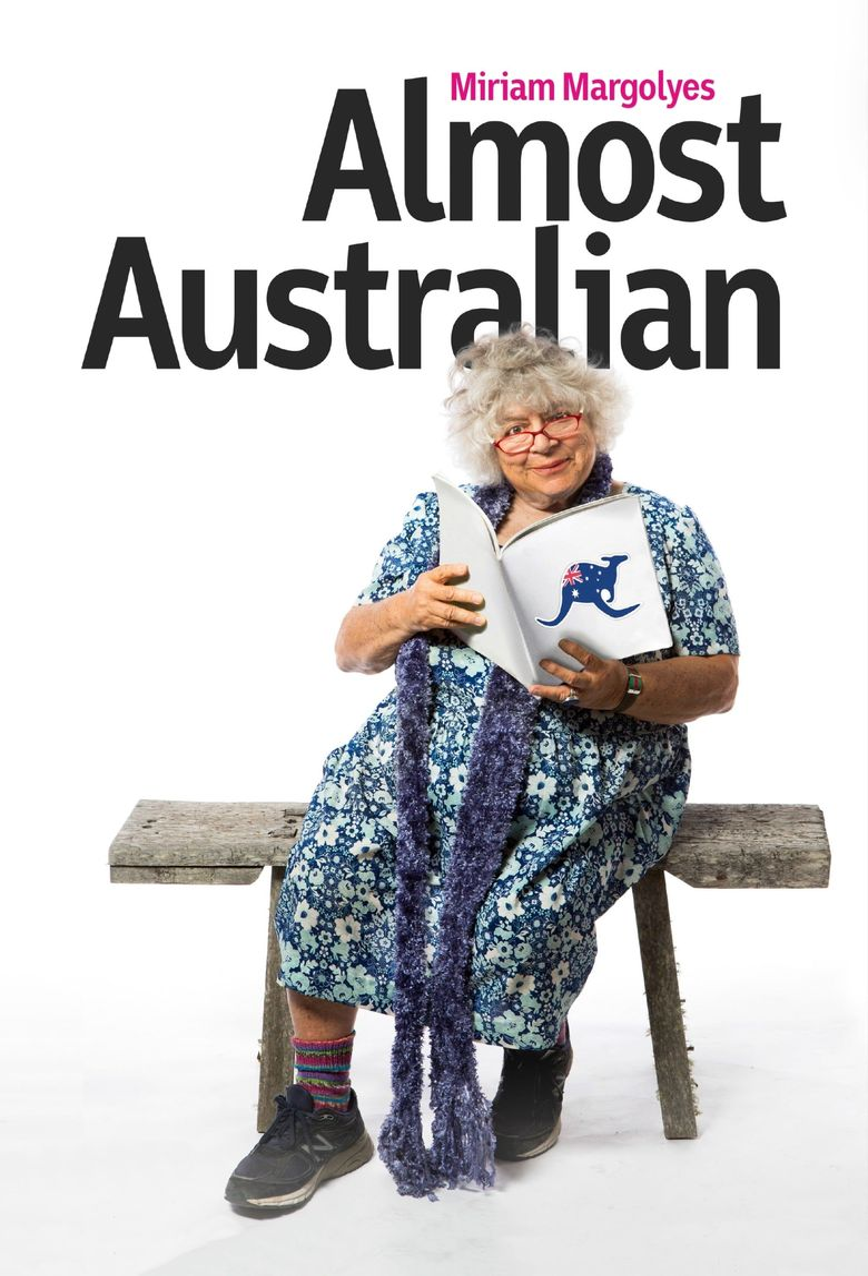 Miriam Margolyes: Almost Australian Poster