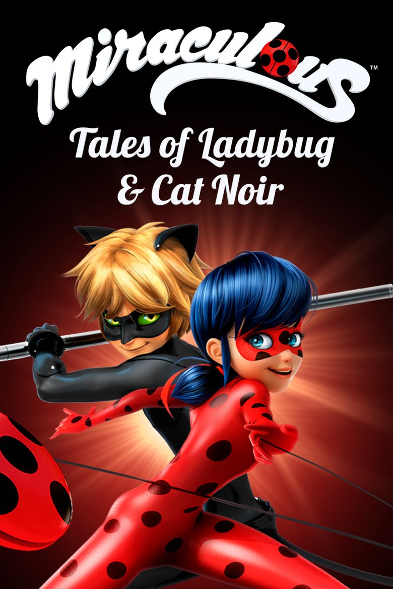 Miraculous: Tales of Ladybug & Cat Noir Poster