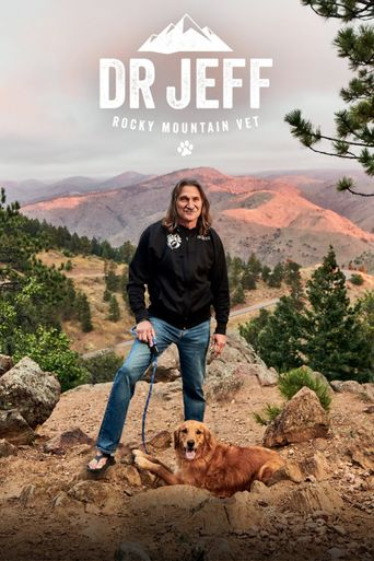 Dr. Jeff: Rocky Mountain Vet Poster