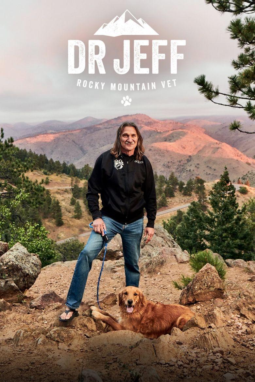 Dr. Jeff: Rocky Mountain Vet Poster