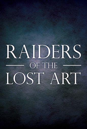 Raiders of the Lost Art Poster