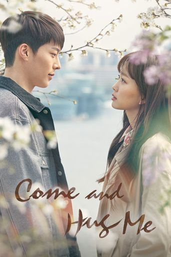 Come and Hug Me Poster