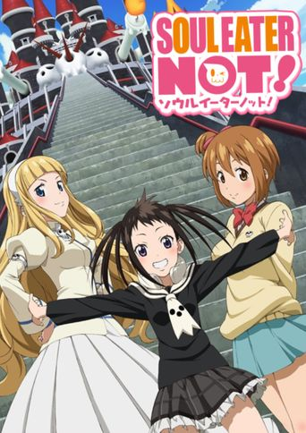 Watch Soul Eater Not!
