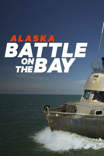 Watch Alaska: Battle on the Bay