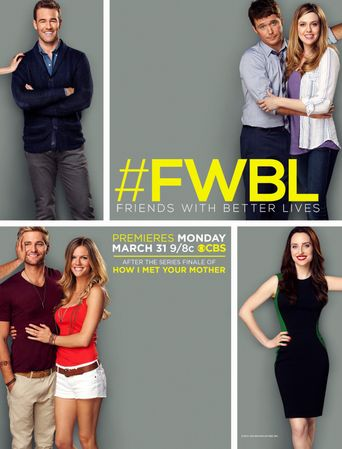 Friends with Better Lives Poster