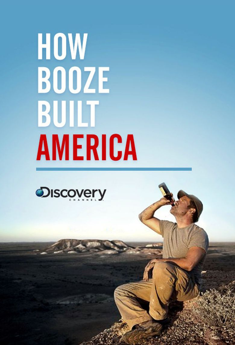 How Booze Built America Poster