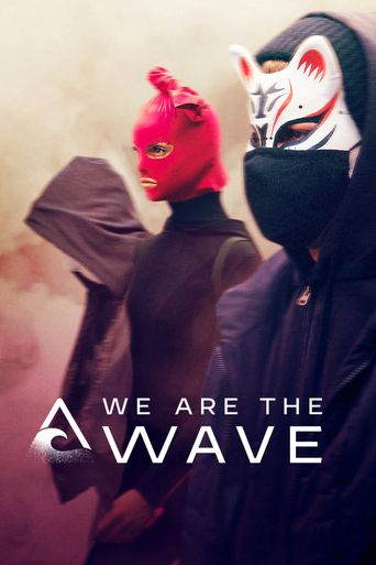 We Are the Wave Poster