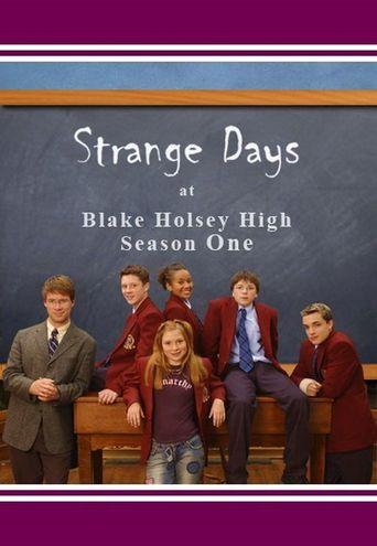 Strange Days at Blake Holsey High Poster