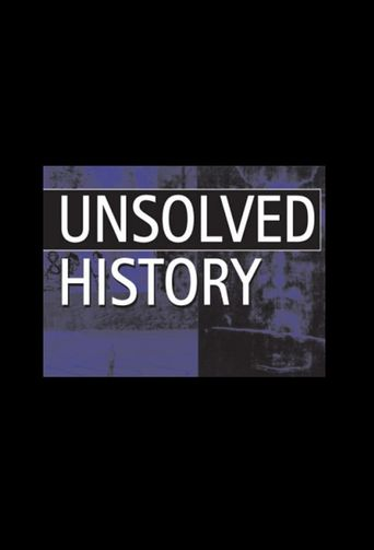 Unsolved History Poster