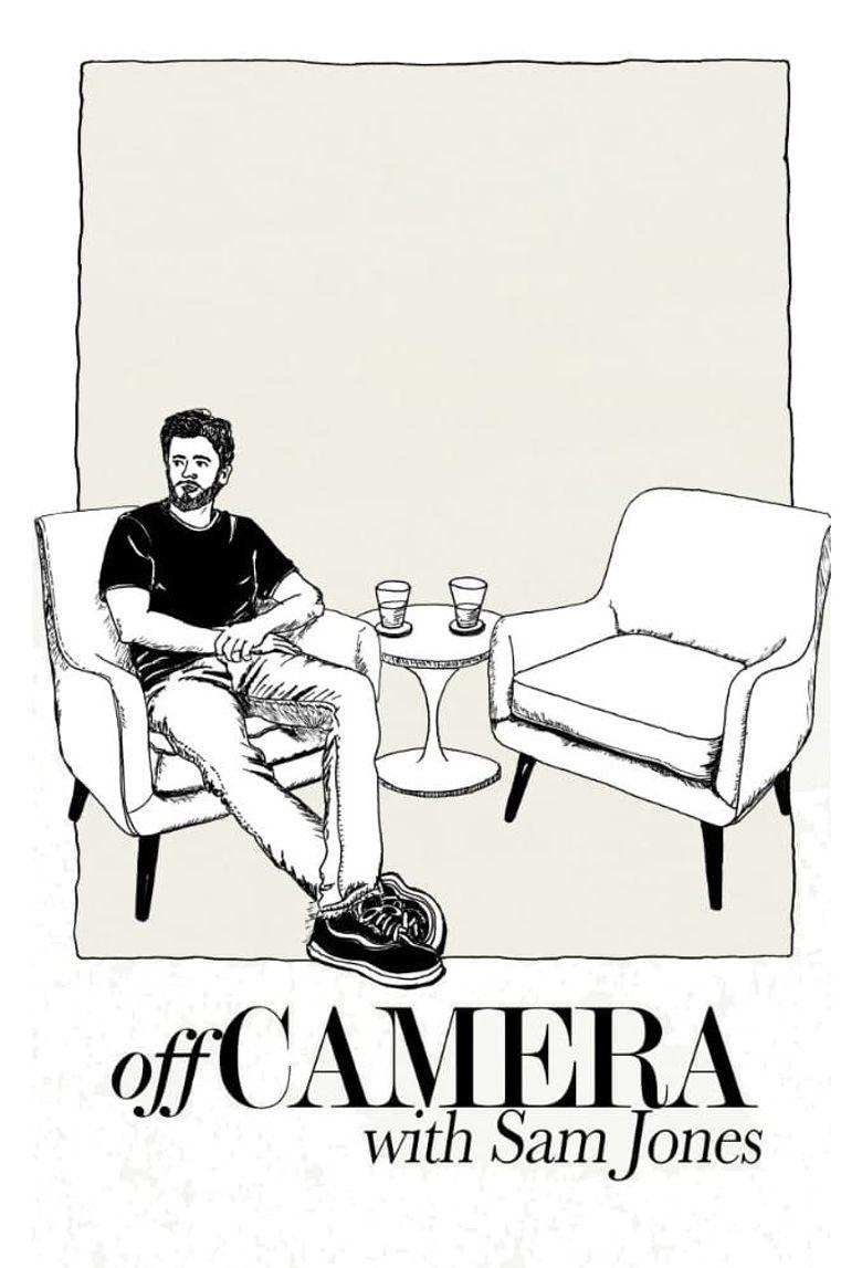 Off Camera with Sam Jones Poster