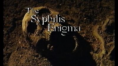 Season 02, Episode 06 The Syphilis Enigma