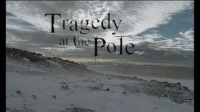 Season 03, Episode 05 Tragedy at the Pole