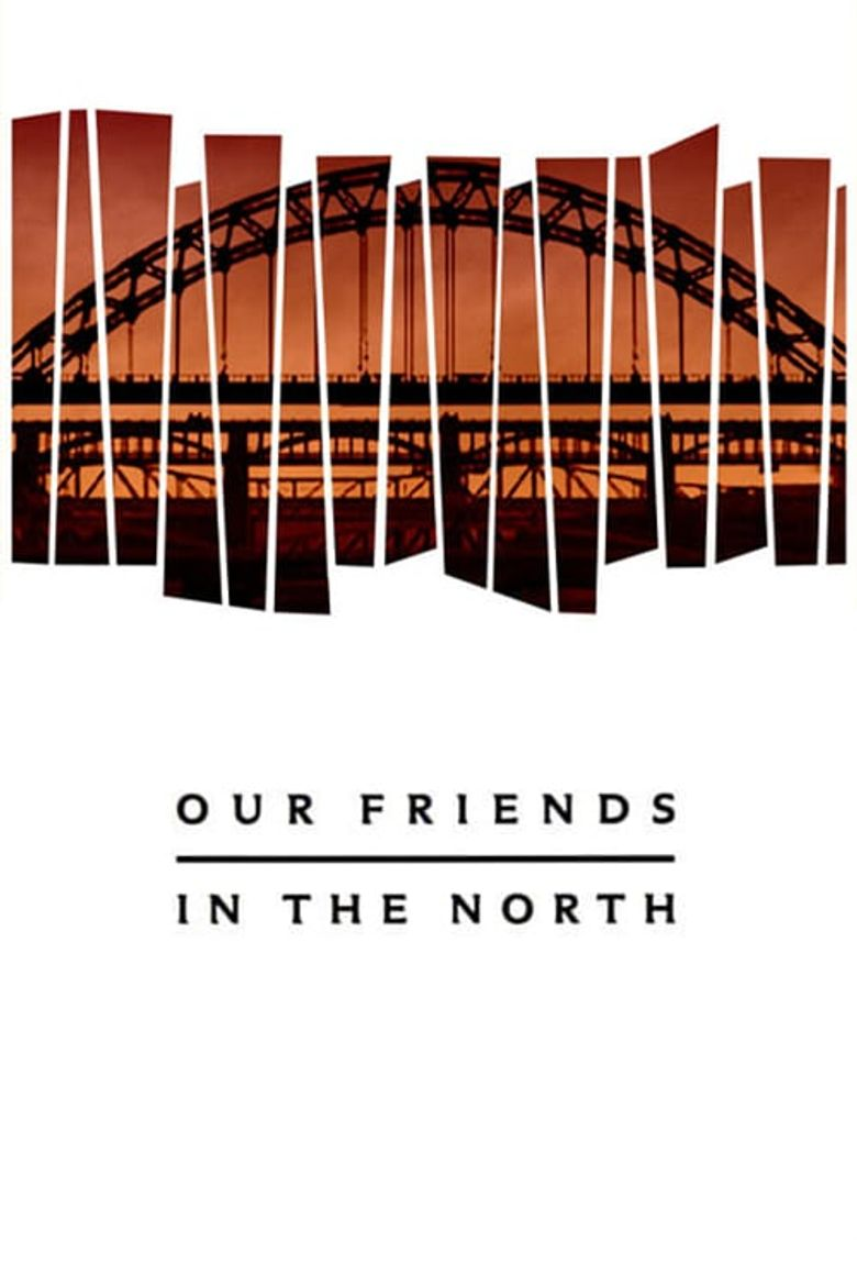 Our Friends in the North Poster
