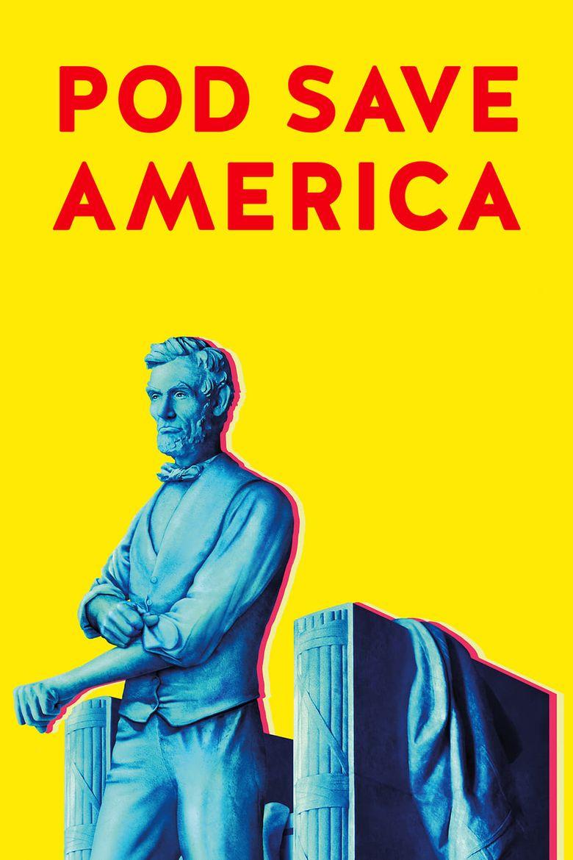 Pod Save America Poster