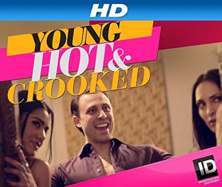 Young, Hot & Crooked Poster