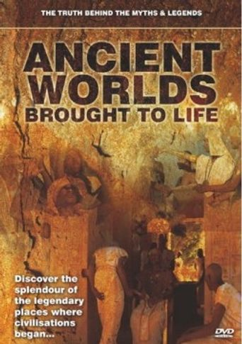Ancient Worlds Brought to Life Poster