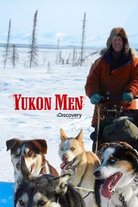 Yukon Men Poster