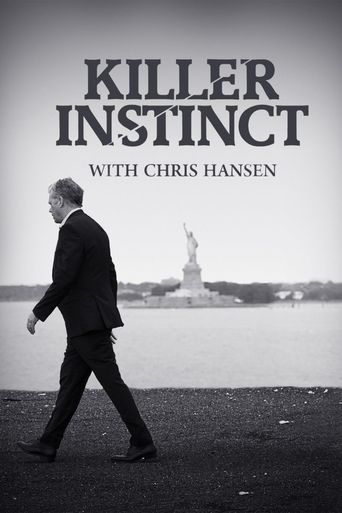 Killer Instinct with Chris Hansen Poster