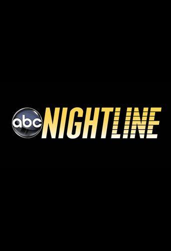 Watch Nightline