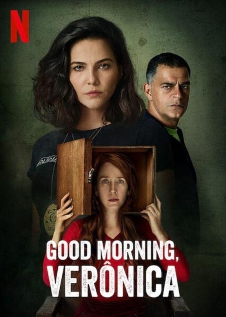 Good Morning, Verônica Poster